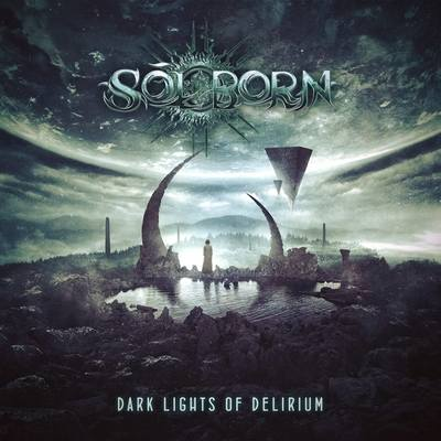 "SOLBORN: Track vom ""Dark Lights Of Delirium"" Album"