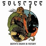 SOLSTICE: ´Death´s Crown is Victory´ – neue EP am 10. Februar 2014