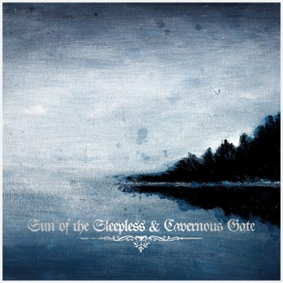 SUN OF THE SLEEPLESS & CAVERNOUS GATE: Split-LP