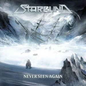 "STARBLIND: Lyric-Video zu ""Never Seen Again"""