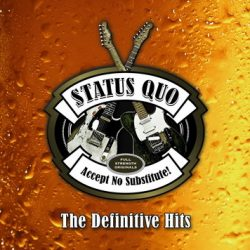 """STATUS QUO: """"Accept No Substitute: The Definitive Hits"""" am 20. November"""