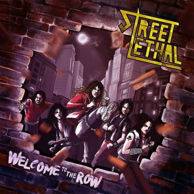 "STREET LETHAL: Labeldeal für Heavy Metal-Debütalbum ""Welcome to the Row"""