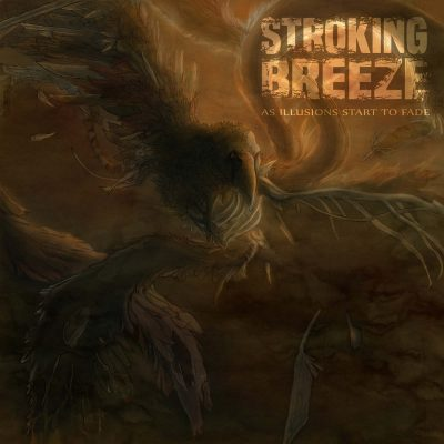 STROKING BREEZE: As Illusions Start To Fade [Eigenproduktion]