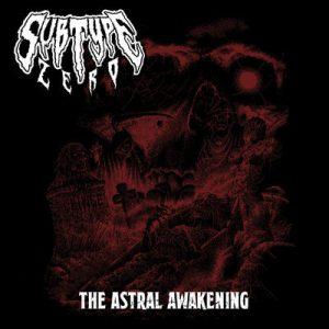 """SUBTYPE ZERO: weiterer Track vom """"The Astral Awakening"""" Album"""