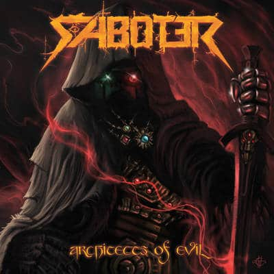 "SABOTER: Neues Album ""Architects Of Evil"""
