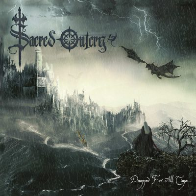 SACRED OUTCRY: Damned For All Time