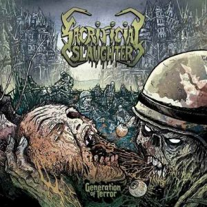 "SACRIFICIAL SLAUGHTER: Lyric-Video zu ""Generation of Terror"""