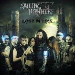 """SAILING TO NOWHERE: kündigen """"Lost in Time""""-Album an"""