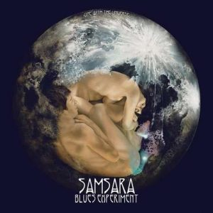 "SAMSARA BLUES EXPERIMENT: streamen ""One with the Universe""-Album"