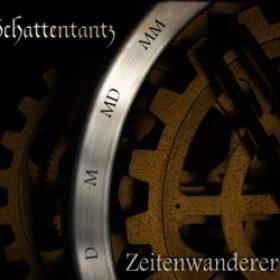 SCHATTENTANTZ: Zeitenwanderer [EP] [Eigenproduktion]
