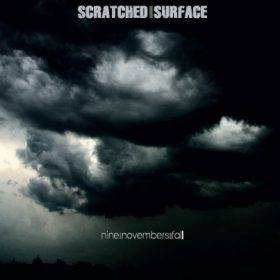 SCRATCHED SURFACE: Nine Novembers Fall