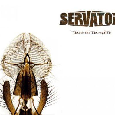 SERVATOR: InCite The UnCreation [Eigenproduktion]