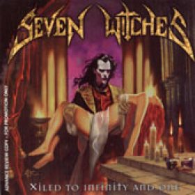 SEVEN WITCHES: Xiled To Infitniy And One
