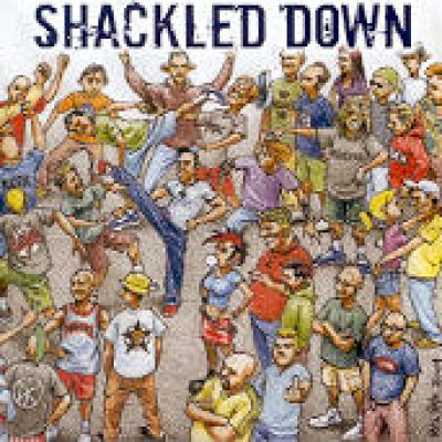 SHACKLED DOWN: The Crew