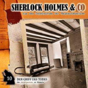 SHERLOCK HOLMES & CO.: Folge 10 – Der Griff des Todes [Hörspiel]