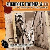 SHERLOCK HOLMES & CO.: Folge 11 – Ein Fall vom Kontinent [Hörspiel]