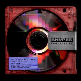 "SHVPES: ""Acoustic EP"" mit Neuinterpretationen alter Songs"