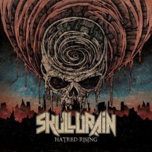 SKULLDRAIN: Hatred Rising