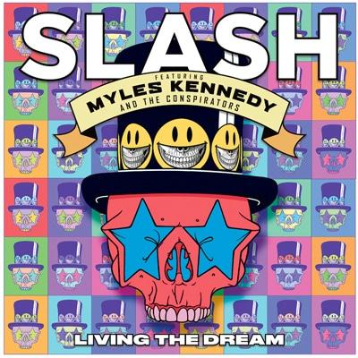 SLASH FT. MYLES KENNEDY & THE CONSPIRATORS LIVING THE DREAM