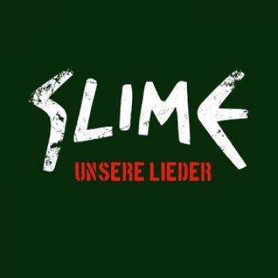 """SLIME: neue Single """"Unsere Lieder"""""""
