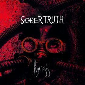 SOBER TRUTH: Psychosis [Eigenproduktion]