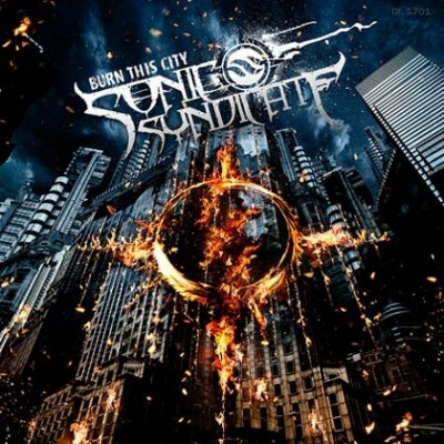 SONIC SYNDICATE: Burn This City [Single]