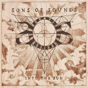 SONS OF SOUNDS: Into The Sun
