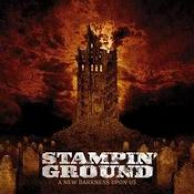 STAMPIN´ GROUND: A New Darkness upon Us