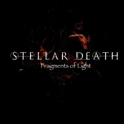 "STELLAR DEATH: kündigen Instrumental Post / Progressive Rock Album ""Fragments of Lights"" an"