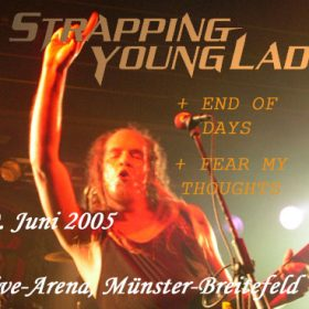 STRAPPING YOUNG LAD, END OF DAYS, FEAR MY THOUGHTS: Münster-Breitefeld, Live-Arena – 09.06.2005