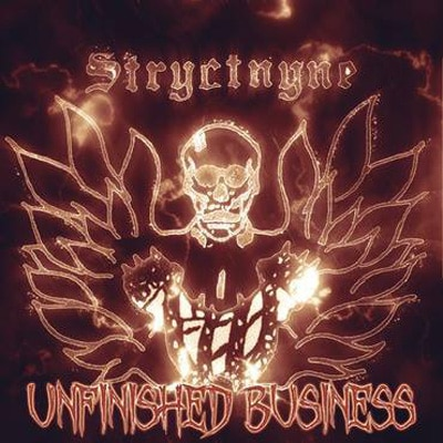 Stryctnyne_Unfinished-business-cover