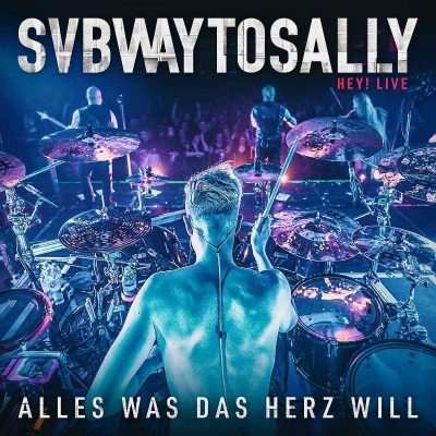 SUBWAY TO SALLY: Hey! Live – Alles Was Das Herz Will