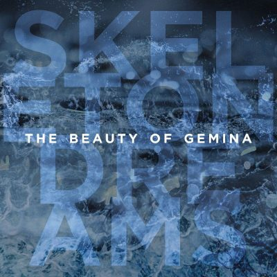 "THE BEAUTY OF GEMINA: Video zu ""A Night Like This"" vom neuen Album ""Skeleton Dreams"""