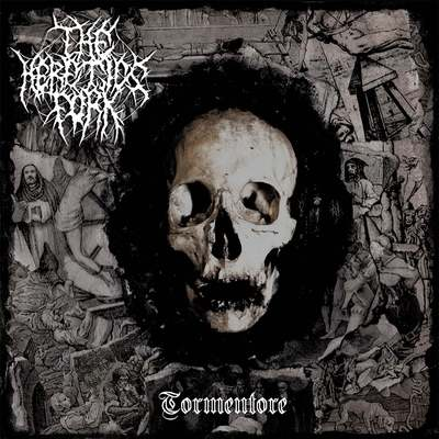 "THE HERETICS FORK: Track vom ""Tormentore"" Album"