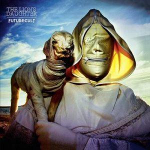 """THE LION´S DAUGHTER: streamen """"Future Cult"""" Album"""