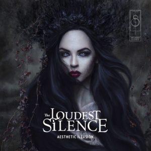 THE LOUDEST SILENCE: Aesthetic Illusion [Eigenproduktion]