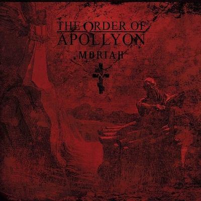 THE ORDER OF APOLLYON: Moriah