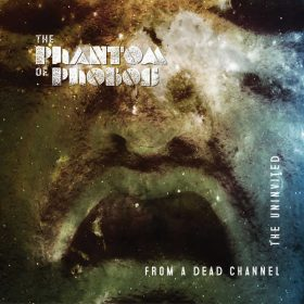 THE PHANTOM OF PHOBOS: From a Dead Channel / The Uninvited