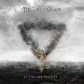 "THE THIRD GRADE: Video-Clip von ""Of Fire and Ashes Pt.1""-EP"