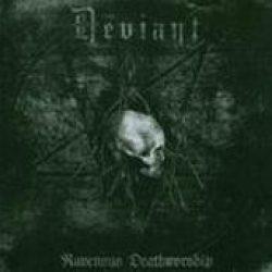 THE DEVIANT: Ravenous Deathworship