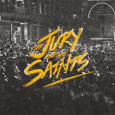 THE JURY AND THE SAINTS: neues Album im Februar