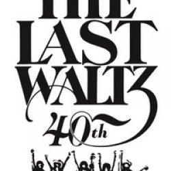 """THE BAND: Jubiläumsauflage von """"The Last Walz"""""""