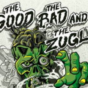 THE GOOD THE BAD AND THE ZUGLY: auf Deutschlandtour