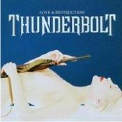THUNDERBOLT: Love & Destruction