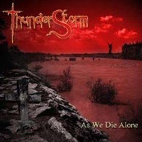 THUNDERSTORM: As we die alone