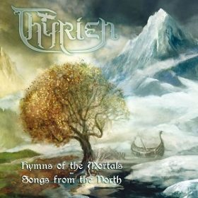"""THYRIEN: Song aus """"Hymns Of The Mortals – Songs From The North""""  online"""