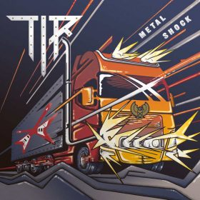 "TIR: erster Track vom Heavy Metal Album ""Metal Shock"""