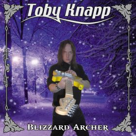 "TOBY KNAPP: Neues Album ""Blizzard Archer"""