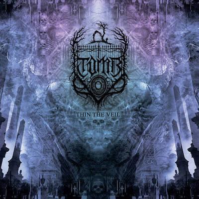 T.O.M.B.: Thin the veil