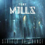 TONY MILLS: Streets Of Chance